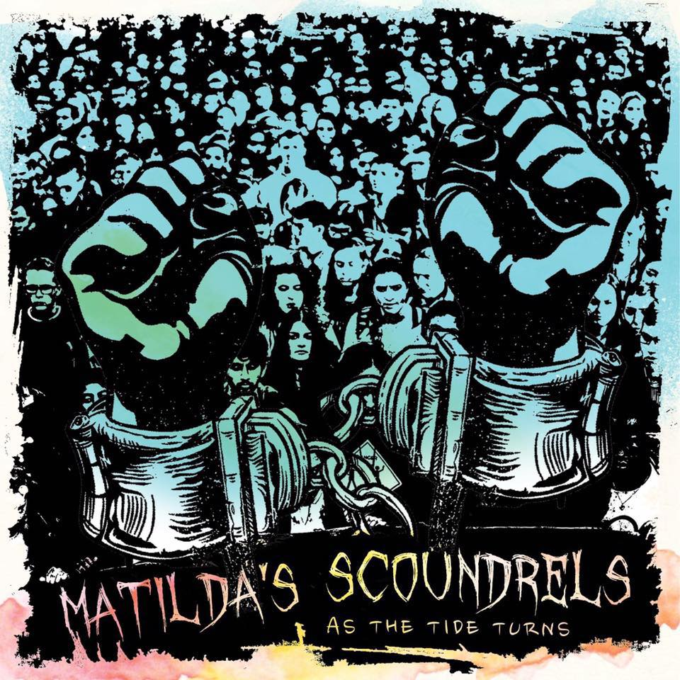 Matilda's Scoundrels As The Tide Turns.jpg