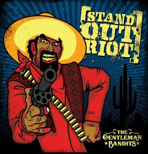 Stand Out Riot Gentleman Bandits.jpg