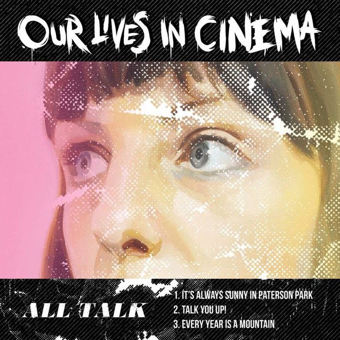 EP Review: Our Lives in Cinema – All Talk