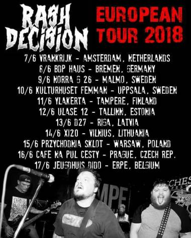 Rash Decision Euro Tour