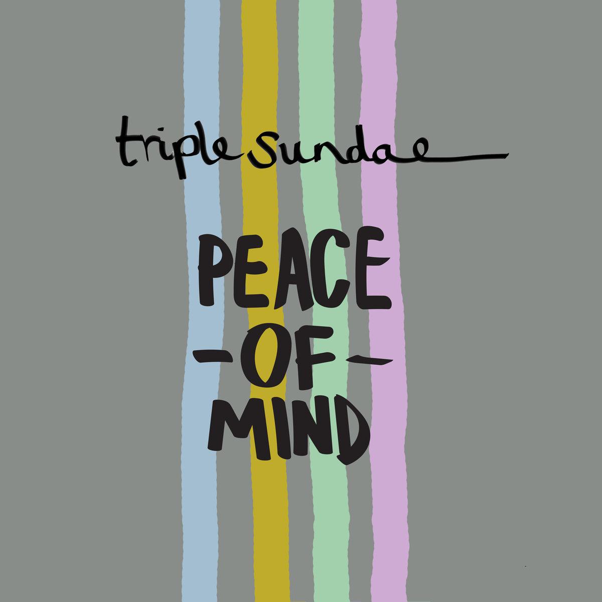 EP Review: Triple Sundae – Peace ofMind