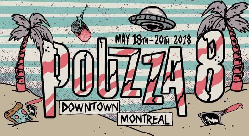 Gig Review: Pouzza Fest 8, Montreal [18-20 May 2018]