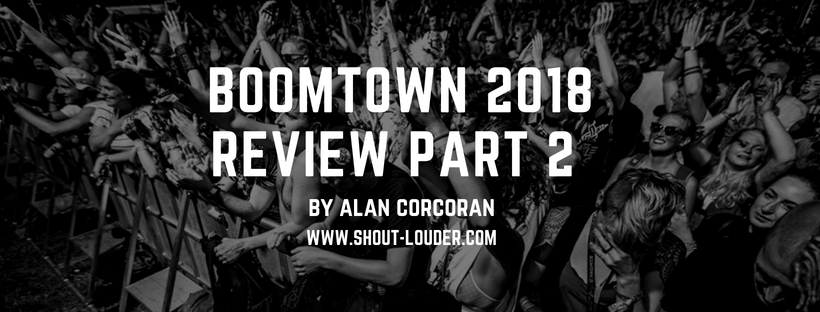 Gig Review: Boomtown Fair 2018 – Part 2