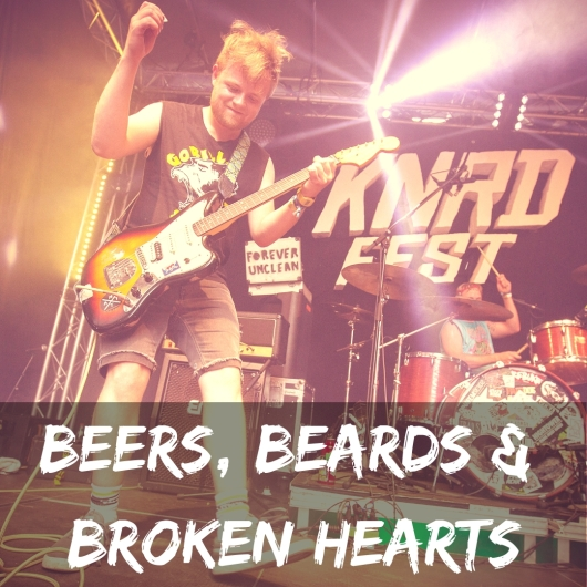 Beards, Beers & Broken Hearts