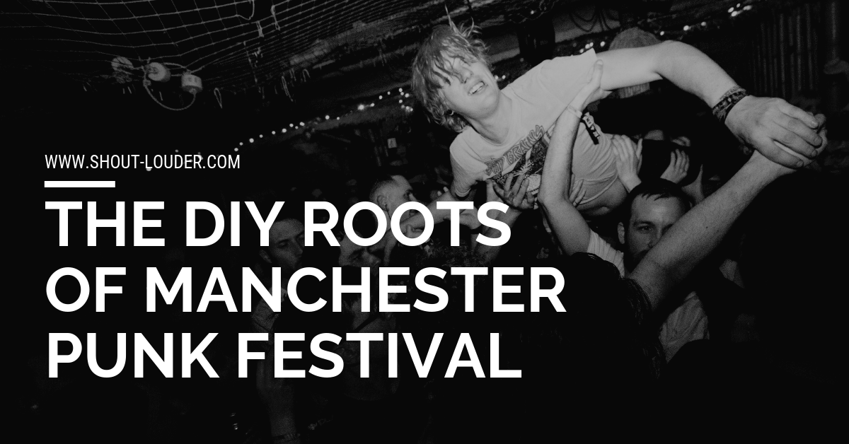 The DIY Roots of Manchester Punk Festival