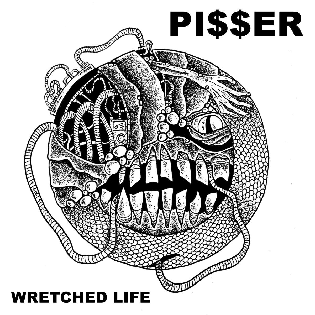 EP Review: PI$$ER – WretchedLife