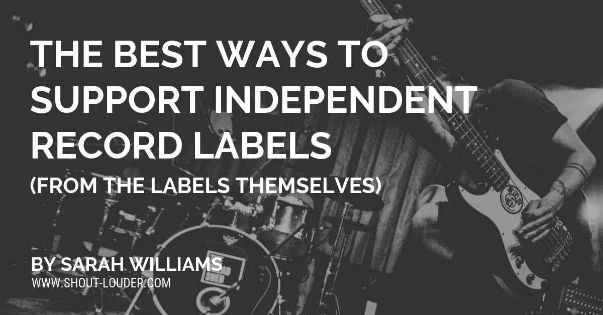 The Best Ways To Support Independent Records Labels (From The Labels Themselves)