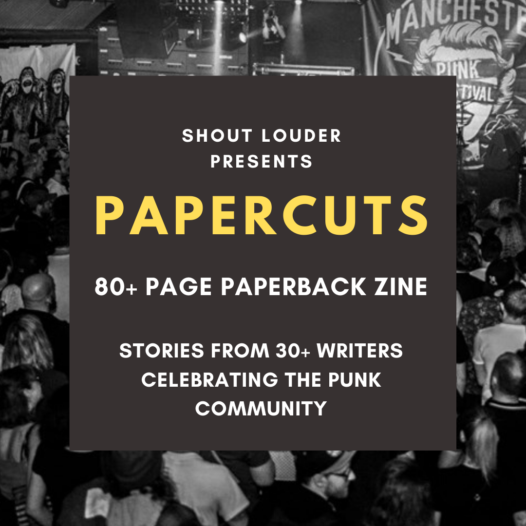 PAPERCUTS: Announcing Shout Louder's new book,celebrating punk rock community