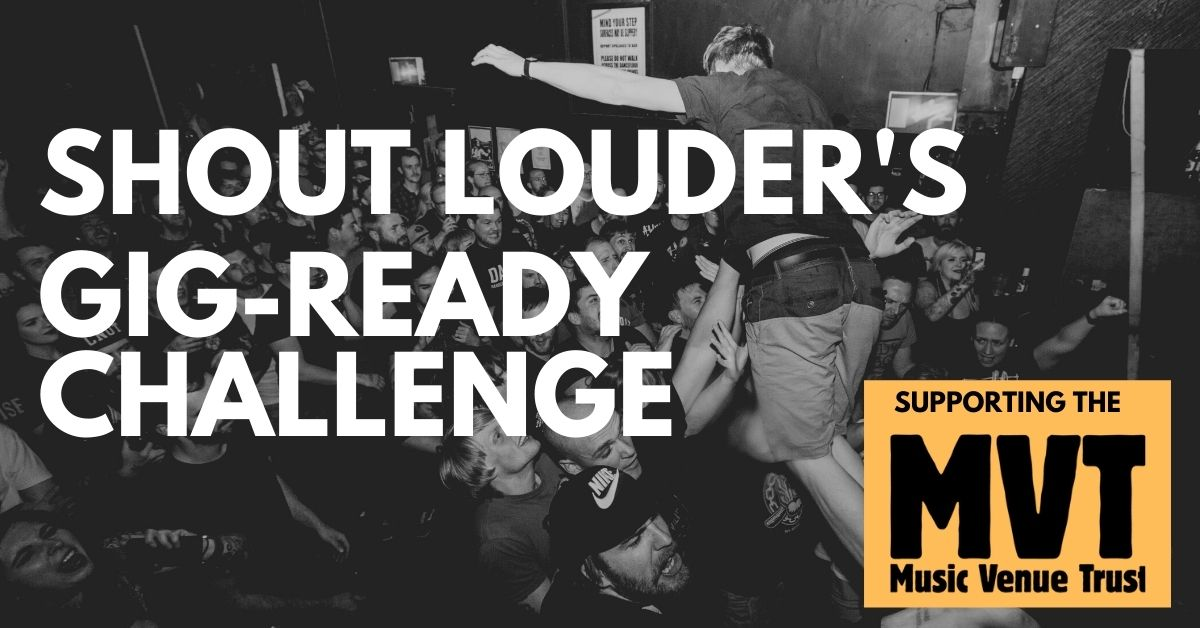 Shout Louder's Gig-Ready CharityChallenge